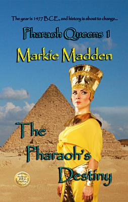 The Pharaoh s Destiny