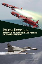 Industrial Methods for the Effective Development and Testing of Defense Systems