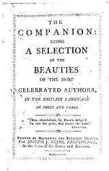 The Companion Being A Selection Of The Beauties Of The Most Celebrated Authors In The English Language In Prose And Verse Book PDF