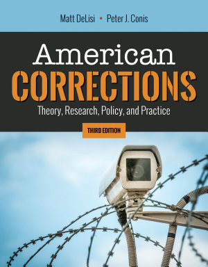 American Corrections  Theory  Research  Policy  and Practice