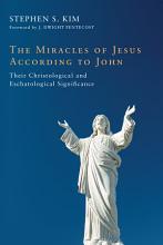 The Miracles of Jesus According to John PDF