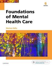 Foundations of Mental Health Care - E-Book: Edition 6