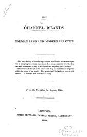 The Channel Islands: Norman Laws and Modern Practice