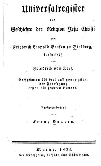 Universalregister zur Geschichte der Religion Jesu Christi von Friedrich Leopold Grafen zu Stolberg  fortgesetzt von Friedrich von Kerz PDF