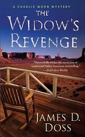 The Widow's Revenge: A Charlie Moon Mystery