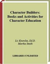 Character Builders: Books and Activities for Character Education