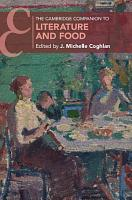 The Cambridge Companion to Literature and Food PDF