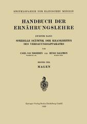 Handbuch der Ernährungslehre: Spezielle Diätetik der Krankheiten des Verdauungsapparates