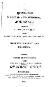 Edinburgh Medical and Surgical Journal: Volume 34