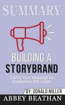 Summary: Building a StoryBrand