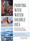 Painting with Water-Soluble Oils