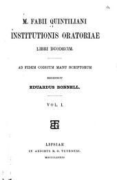 M. Fabii Quintiliani Institutionis oratoriae libri duodecim: Volume 1