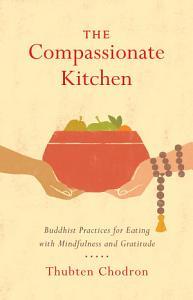The Compassionate Kitchen Book