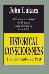 Historical Consciousness: The Remembered Past