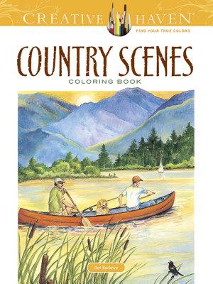 Creative Haven Country Scenes Coloring Book