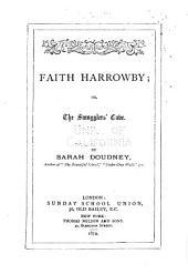Faith Harrowby: Or, The Smugglers' Cave