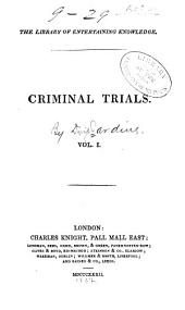 Criminal Trials: Volume 1
