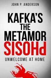 Kafka's the Metamorphosis: Unwelcome at Home