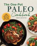 The One Pot Paleo Cookbook