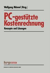 PC-gestützte Kostenrechnung: Konzepte und Lösungen