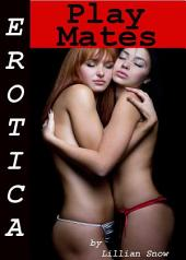 Erotica: Play Mates, Tales of Sex