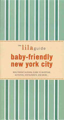 The Lilaguide Baby friendly New York City PDF