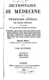 Dictionnaire de médecine: ou, Répertoire général des sciences médicales considérées sous le rapport théorique et pratique, Volume4