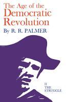 The Age of the Democratic Revolution  The struggle PDF
