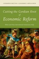 Cutting the Gordian Knot of Economic Reform PDF