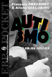 Autismo - A cada um o seu genoma