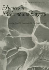 Polymers in Medicine and Surgery