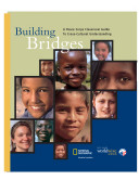 Building bridges a Peace Corps classroom guide to cross-cultural understanding.