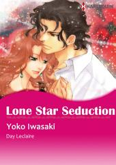 Lone Star Seduction: Harlequin Comics
