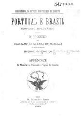 Portugal e Brazil, conflicto diplomatico ...: Volume 1