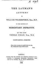 The layman's letters to William Wilberforce, on the doctrine of hereditary depravity