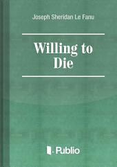 Willing to Die: Volume 3