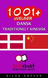 1001+ Øvelser dansk - traditionelt kinesisk