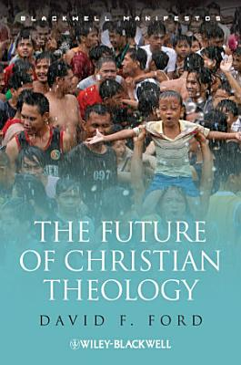 The Future of Christian Theology PDF