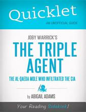 Quicklet on Joby Warrick's The Triple Agent: The al-Qaeda Mole Who Infiltrated the CIA