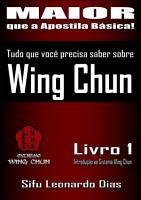 Tudo Que Voc   Precisa Saber Sobre Wing Chun PDF