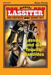 Lassiter - Folge 2123: Lassiter und die Tequila-Bandidos