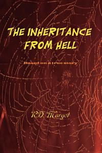 The Inheritance from Hell