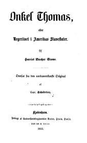 Onkel Thomas: eller Negerlivet i Amerikas Slavestater