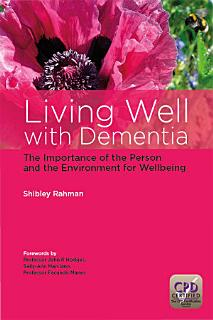 Living Well with Dementia Book