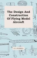 The Design and Construction of Flying Model Aircraft PDF