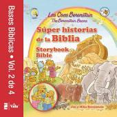 Los Osos Berenstain súper historias de la Biblia-Volumen 2 / The Berenstain Bears Storybook Bible