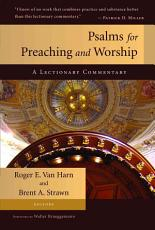 Psalms for Preaching and Worship PDF