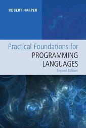 Practical Foundations for Programming Languages: Edition 2