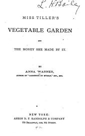 Miss Tiller's Vegetable Garden and the Money She Made by it