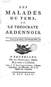 Les malades du temps, ou Le théocratie Ardennois